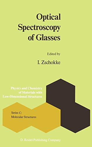 9789027722317: Optical Spectroscopy of Glasses (Physics and Chemistry of Materials with C:)