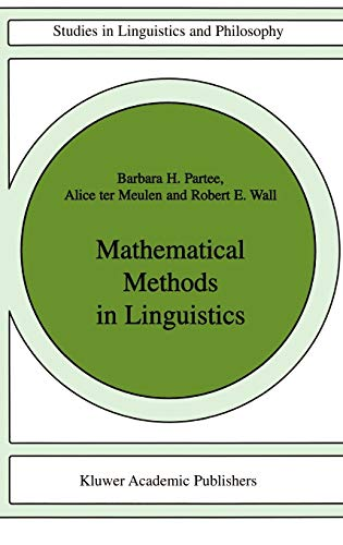 9789027722447: Mathematical Methods in Linguistics (Studies in Linguistics and Philosophy)