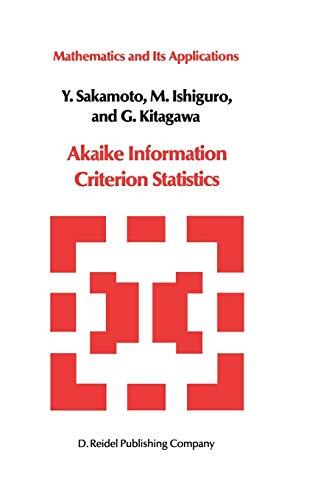 Akaike Information Criterion Statistics: Y. Sakamoto et