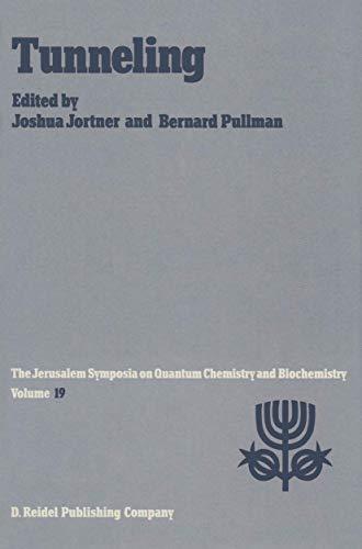 Tunneling (The Jerusalem Symposia on Quantum Chemistry: Jortner, Joshua, and