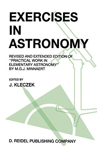 Exercises in Astronomy, Revised and Extended Edition of