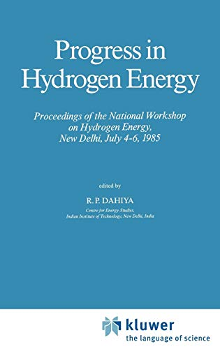 Progress in Hydrogen Energy: Proceedings of the National Workshop on Hydrogen Energy, New Delhi, ...
