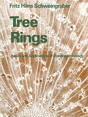 9789027724458: Tree Rings: Basics and Applications of Dendrochronology