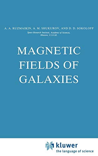 9789027724502: Magnetic Fields of Galaxies (Astrophysics and Space Science Library)