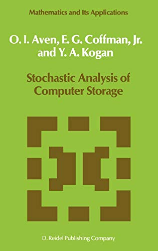 Stochastic Analysis of Computer Storage: E. G. Coffman