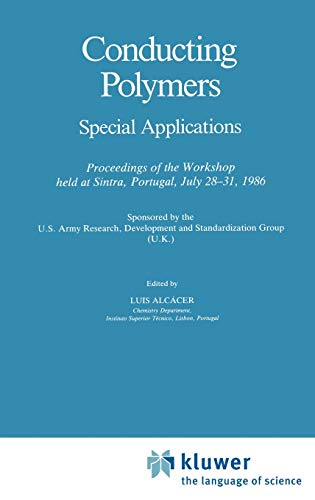Conducting Polymers: Special Applications Proceedings of the: Alcacer, L