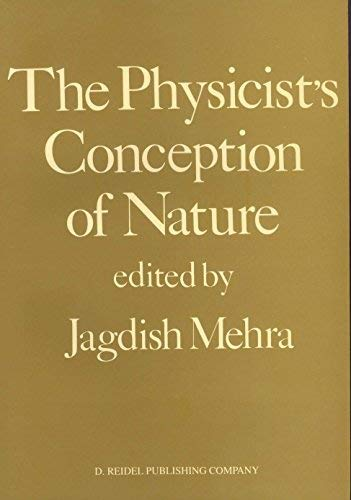 9789027725363: The Physicist's Conception of Nature