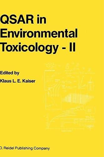 9789027725554: QSAR in Environmental Toxicology - II: Proceedings of the 2nd International Workshop on QSAR in Environmental Toxicology, held at McMaster University, Hamilton, Ontario, Canada, June 9–13, 1986 (v. 2)