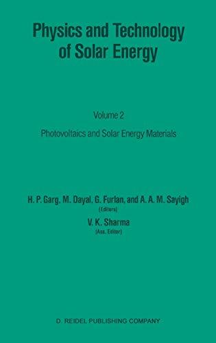 Physics and Technology of Solar Energy: Volume: H.P. Garg, V.