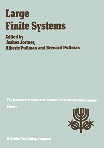 Large Finite Systems (Jerusalem Symposia): Joshua Jortner (Editor),