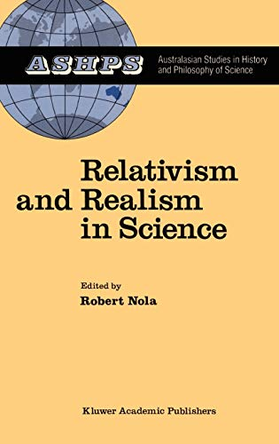 9789027726476: Relativism and Realism in Science (Studies in History and Philosophy of Science)