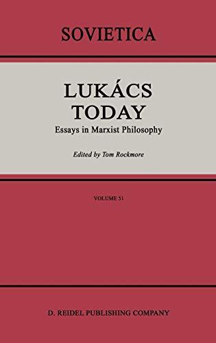 Lukács Today: Essays in Marxist Philosophy (Sovietica)