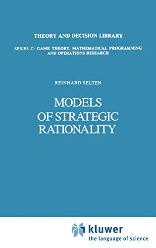 9789027726636: Models of Strategic Rationality (Theory and Decision Library C)
