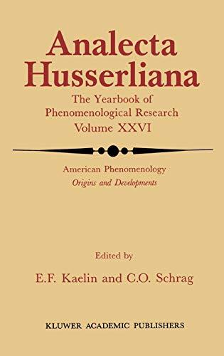 American Phenomenology : Origins and Developments - E. F. Kaelin