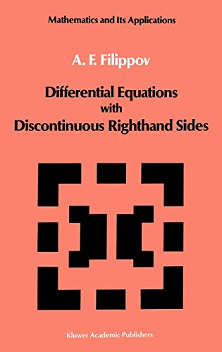 9789027726995: Differential Equations with Discontinuous Righthand Sides: Control Systems (Mathematics and its Applications)