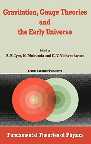 9789027727107: Gravitation, Gauge Theories and the Early Universe (Fundamental Theories of Physics)