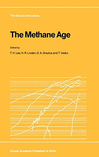 The Methane Age (GeoJournal Library)