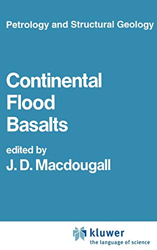 Continental Flood Basalts (Petrology and Structural Geology)