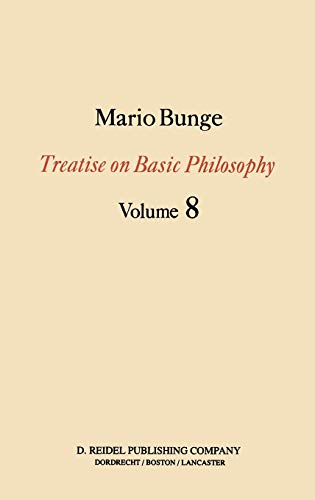 9789027728395: Treatise on Basic Philosophy: Ethics: The Good and The Right