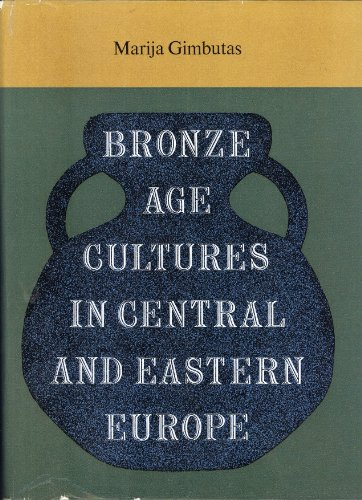 9789027909985: Bronze Age Cultures in Central and Eastern Europe