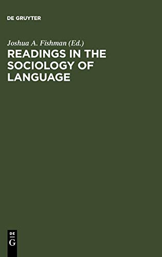 9789027915283: Readings in the Sociology of Language