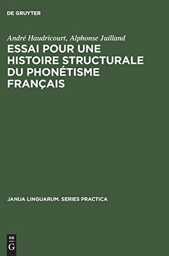 Essai Pour Une Histoire Structurale Du Phon tisme Fran ais (Hardback) - Andre-Georges Haudricourt, Alphonse Juilland