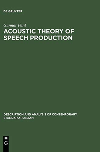 9789027916006: Acoustic Theory of Speech Production: With Calculation Based on X-Ray Studies of Russian Articulations (Description & Analysis of Contemporary Standard Russian)