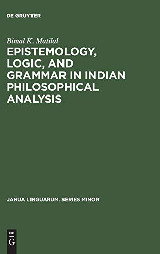9789027917966: Ephistemology, Logic, and Grammar in Indian Philosophical Analysis