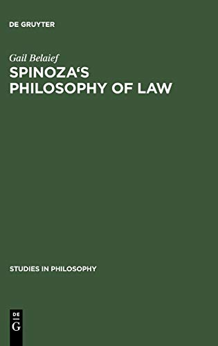9789027918512: Spinoza's Philosophy of Law (Studies in Philosophy)