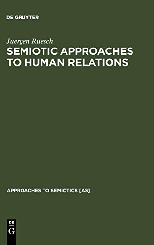 9789027922991: Semiotic Approaches to Human Relations (Approaches to Semiotics [As])