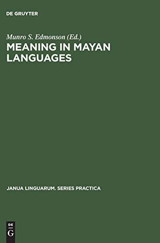Meaning in Mayan Languages: Ethnolinguistic Studies (Hardback)