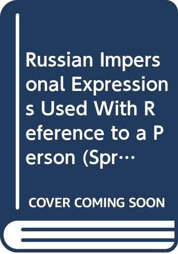 9789027926098: Russian Impersonal Expressions Used With Reference to a Person (Spr : No 258)