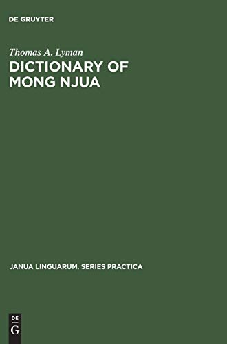 9789027926968: Dictionary of Mong Njua: A Miao (Meo) Language of Southeast Asia (Janua Linguarum. Series Practica)