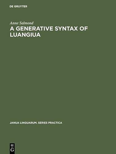 A Generative Syntax of Luangiua: A Polynesian: Salmond, Anne