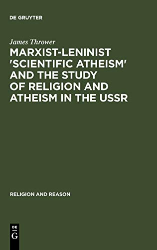 9789027930606: Marxist-Leninist 'Scientific Atheism' and the Study of Religion and Atheism in the USSR (Trends in Linguistics. Documentation)