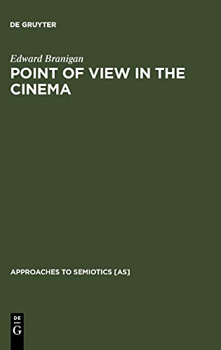9789027930798: Point of View in the Cinema: A Theory of Narration and Subjectivity in Classical Film (Janua Linguarum) (Approaches to Semiotics)