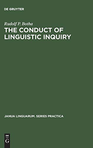 9789027930880: The Conduct of Linguistic Inquiry: A Systematic Introduction to the Methodology of Generative Grammar (Janua Linguarum. Series Practica)