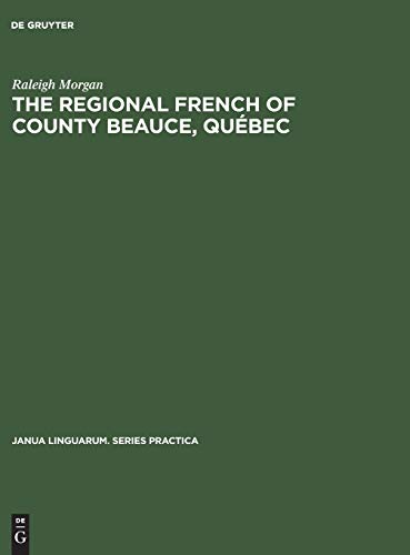 The Regional French of County Beauce, Quebec: Raleigh Morgan