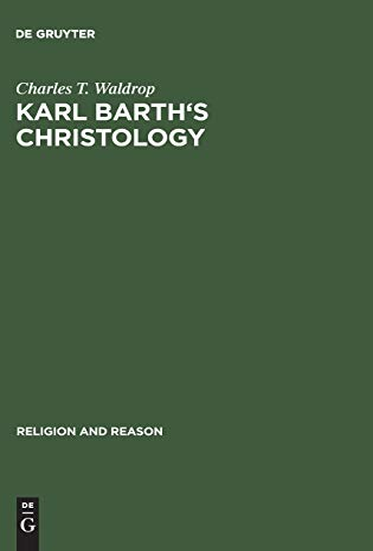 9789027931092: Karl Barth's Christology (Religion & Reason)