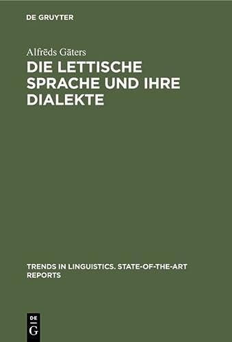 Die Lettische Sprache Und Ihre Dialekte: Alfreds Gaters