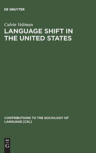 9789027932105: Language Shift in the United States (Contributions to the Sociology of Language) (Religion and Reason)