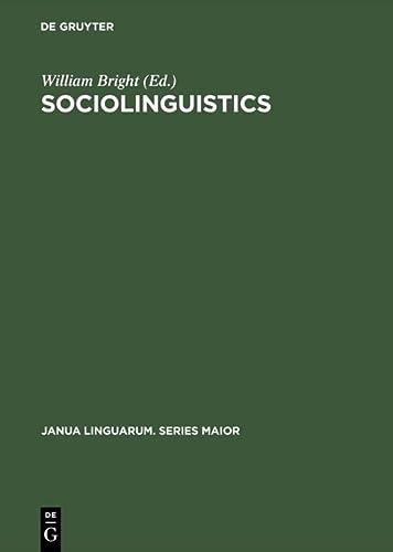 9789027932662: Sociolinguistics: Proceedings of the UCLA Sociolinguistics Conference, 1964