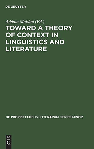 Toward a Theory of Context in Linguistics: n/a