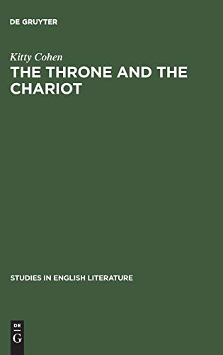 9789027932938: The Throne and the Chariot (Studies in English Literature)