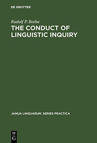 9789027932990: The Conduct of Linguistic Inquiry : A Systematic Introduction to the Methodology of Generative Grammar (Janua linguarum : Series practica) (English and Afrikaans Edition)