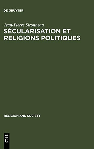 9789027933294: S�cularisation Et Religions Politiques: With a Summary in English