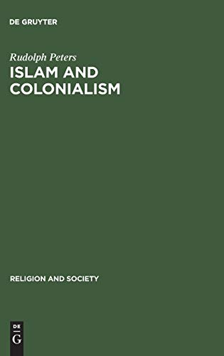 9789027933478: Islam and Colonialism (Studies in English Literature; V. 94)