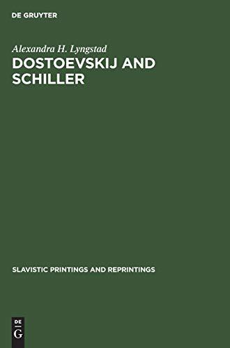 Lyngstad: Dostoevskij and Schiller Spr 303 (Slavistic Printings and Reprintings): Lyngstad, ...