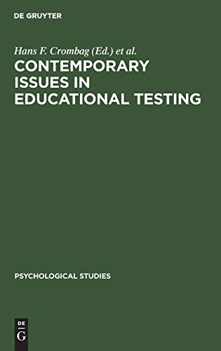 Contemporary Issues in Educational Testing: Hans F. Crombag and Dato N. De Gruijter (eds.)