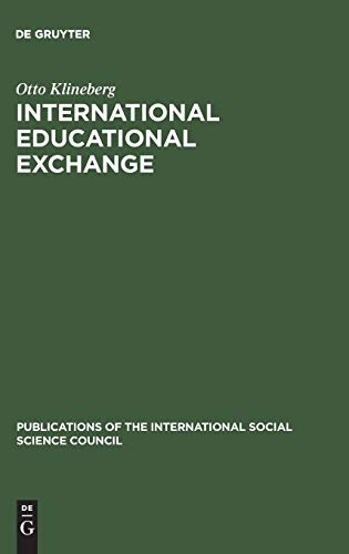 International Educational Exchange: An Assessment of Its: Otto Klineberg